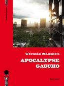 Apocalypse gaucho de Germán Maggiori