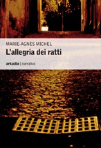 Version italienne de L'Allégresse des rats, de Marie-Agnès Michel (traduction de Sylvie Huet)