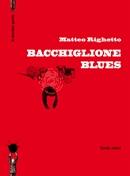 Bacchiglione Blues de Matteo Righetto