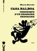 Casa Balboa - Chronique d'un désordre ordinaire de Mario Rocchi