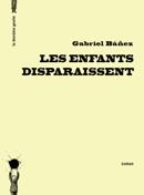 Les enfants disparaissent de Gabriel Báñez