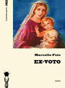 Ex-voto de Marcello Fois