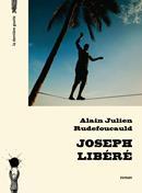 Joseph libéré d'Alain Julien Rudefoucauld