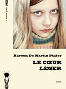 Le coeur léger de Kareen De Martin Pinter
