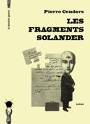 Les fragments Solander de Pierre Cendors