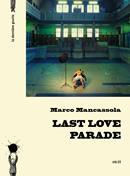 Last Love Parade de Marco Mancassola