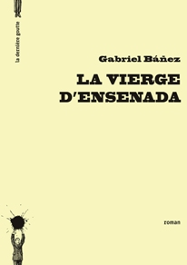 La Vierge dEnsenada de Gabriel Bez