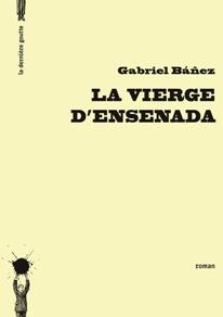 La Vierge d'Ensenada de Gabriel Báñez