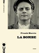 La bombe de Frank Harris