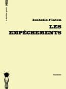 Les empêchements d'Isabelle Flaten