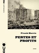 Pertes et profits de Frank Harris