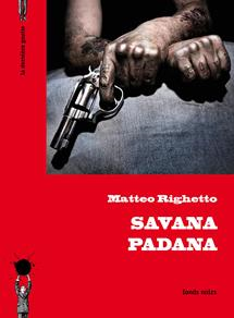 Savana Padana de Matteo Righetto