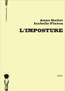L'Imposture d'Anne Gallet & Isabelle Flaten