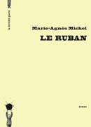 Le Ruban de Marie-Agnès Michel